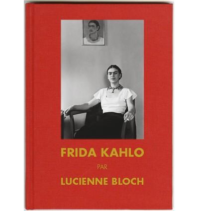Frida Khalo par Lucienne Bloch