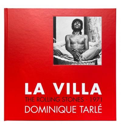 La Villa - The Rolling Stones - 1971 - Dominique Tarlé