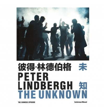 Peter Lindbergh The Unknown The Chinese Episode