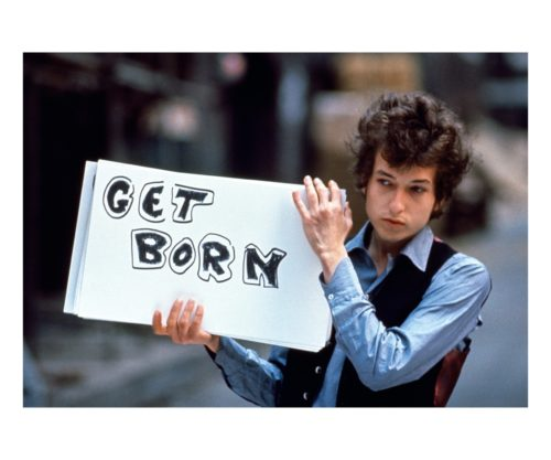 Bob Dylan Get Born